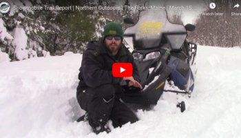 Snowmobile Trail Conditions Report: The Forks, Maine March 13